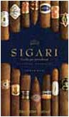 Sigari. Guida per intenditori (9788848106252) by Anwer Bati