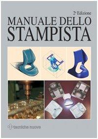 9788848113359: Manuale dello stampista