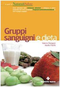 9788848114233: Gruppi sanguigni e dieta (Le guide di Natura & Salute)