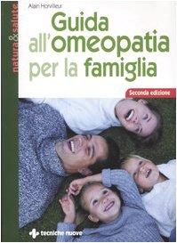 9788848116176: Guida all'omeopatia per la famiglia