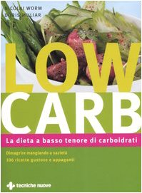 9788848118392: Low carb. La dieta a basso tenore di carboidrati (Natura e salute)
