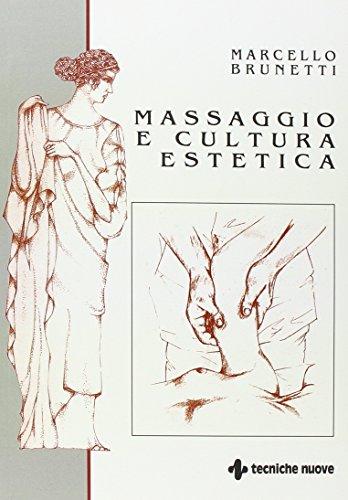 9788848121705: Massaggio e cultura estetica