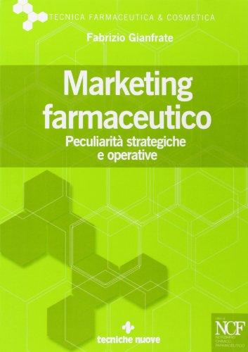 9788848122672: Marketing farmaceutico. Peculiarità strategiche e operative
