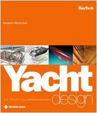 9788848123020: Yacht design. Dal concept alla rappresentazione