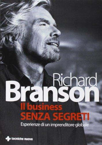 9788848123297: Il business senza segreti. Esperienze di un imprenditore globale