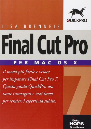 9788848124836: Final Cut Pro 7. Per Mac OS X