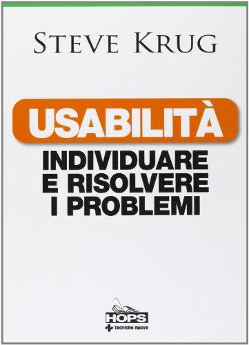 Usabilità. Individuare e risolvere i problemi (8848125085) by Steve Krug