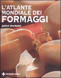 L'atlante mondiale dei formaggi (8848125271) by Juliet Harbutt