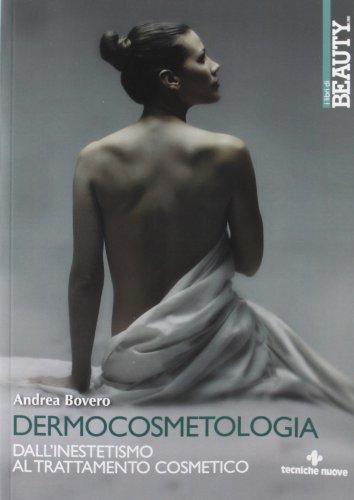 9788848126267: Dermocosmetologia. Dall'inestetismo al trattamento cosmetico (Tecnica farmaceutica e cosmetica)
