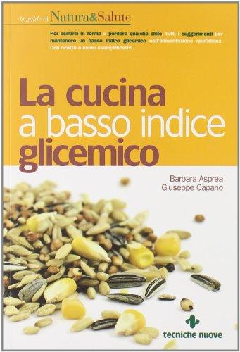 9788848126434: La cucina a basso indice glicemico