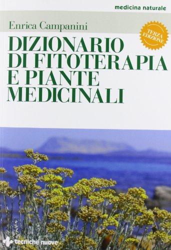 9788848127349: Dizionario di fitoterapia e piante medicinali