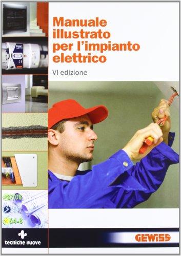 9788848127707: Manuale illustrato per l'impianto elettrico
