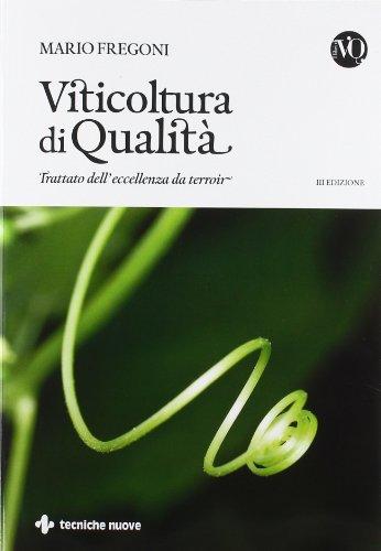 9788848129190: Viticoltura di qualità. Trattato dell'eccellenza da terroir