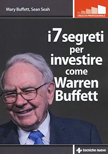 9788848141079: I 7 segreti per investire come Warren Buffet