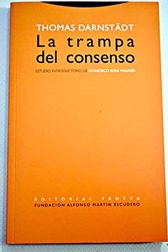 9788848164764: Trampa del consenso, La