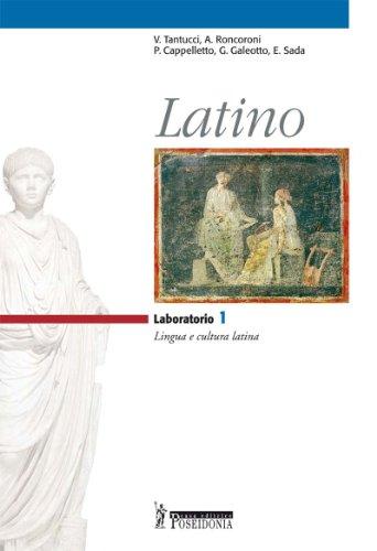 9788848201070: Latino. Laboratorio. Per i Licei e gli Ist. magistrali: 1