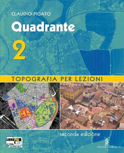 Quadrante. Con espansione online. Per gli Ist.: Pigato, Claudio