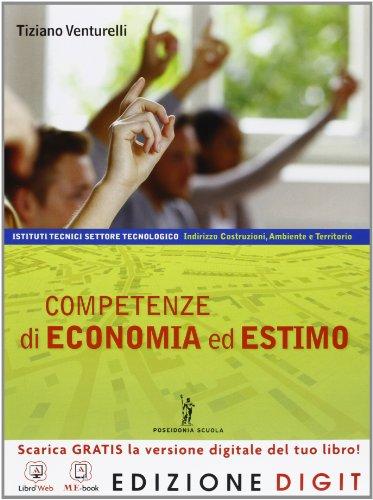 9788848257817: Competenze di economia ed estimo - Volume unico + Prontuario. Con Me book e Contenuti Digitali Integrativi online