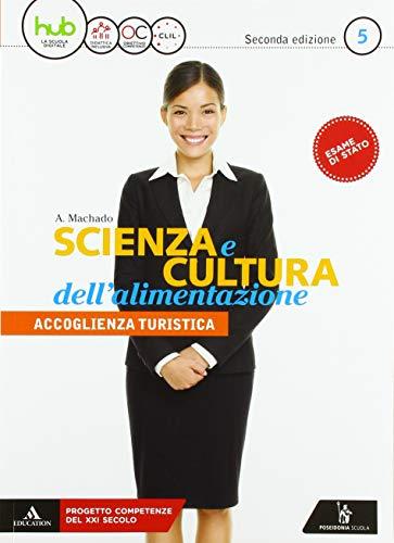 9788848261227: Scienza e cultura dell'alimentazione. Per il 5* anno degli Ist. professionali ad indirizzo turistico. Con e-book. Con espansione online