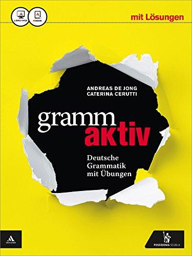 9788848261371: Grammaktiv. Vol. unico. Con Soluzioni. Per le Scuole superiori. Con e-book. Con espansione online