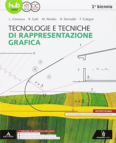 9788848262613: Tecnologie e tecniche di rappresentazione grafica. Vol. unico. Per gli Ist. tecnici e professionali. Con e-book. Con espansione online
