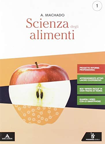 9788848264587: Scienza degli alimenti. Ediz. riforma 2019. Per gli Ist. professionali. Con e-book. Con espansione online
