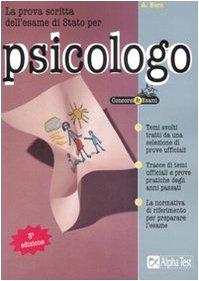 9788848309851: La prova scritta dell'esame di Stato per psicologo