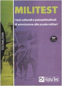 Militest. I test culturali e psicoattitudinali di: Vottari, Giuseppe;Drago, Massimo;De