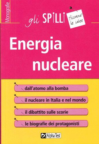 9788848312745: Energia nucleare