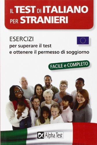Il test di italiano per stranieri. Esercizi
