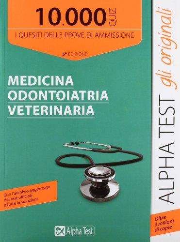 9788848313759: 10000 quiz di medicina odontoiatria veterinaria