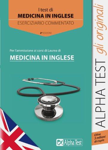 9788848315890: I test per l'ammissione ai corsi di laurea di medicina in inglese. Eserciziario commentato (Testuniversitari)