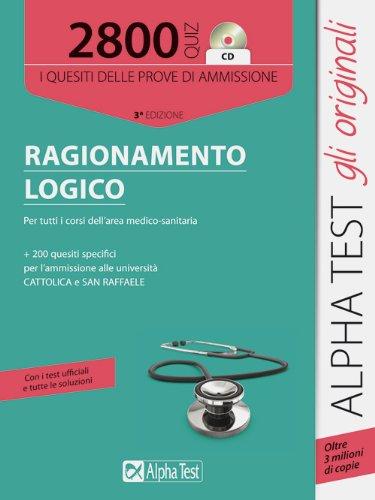 9788848315968: 2800 quiz di ragionamento logico. Per tutti i corsi dell'area medico-sanitaria. Con CD-ROM