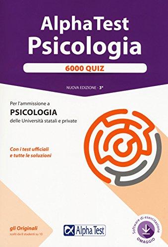 9788848320542: Alpha Test. Psicologia. 6000 quiz. Con software di simulazione