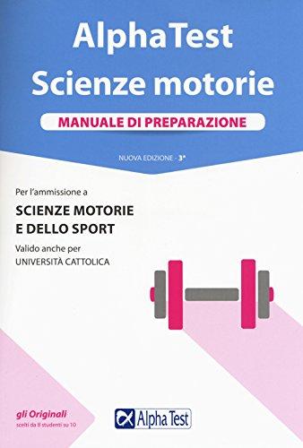 9788848320573: Alpha Test. Scienze motorie. Manuale di preparazione. Nuova ediz. Con Contenuto digitale per accesso on line