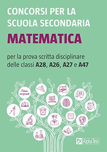 9788848321532: Concorsi per la scuola secondaria: Matematica