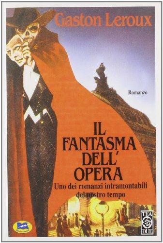 9788848800648: Il fantasma dell'Opera
