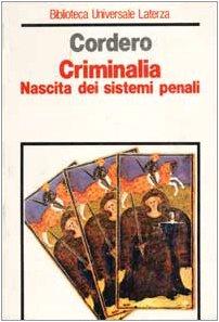 9788848800716: Criminalia. Nascita dei sistemi penali