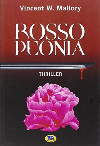 9788848804264: Rosso peonia