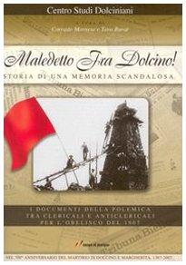 9788848806060: Maledetto Fra Dolcino! Storia di una memoria scandalosa