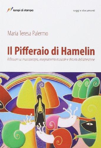 Il pifferaio di Hamelin: Palermo, M. Teresa