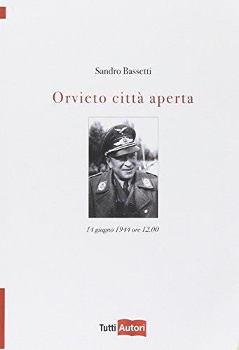 Orvieto città aperta: Sandro Bassetti