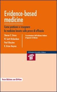 9788849001914: Evidence-based medicine. Come praticare e insegnare la medicina basata sulle prove di efficacia