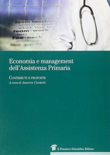 9788849003505: Economia e managment dell'assistenza primaria. Contributi e proposte