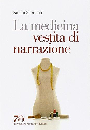 9788849005547: La medicina vestita di narrazione