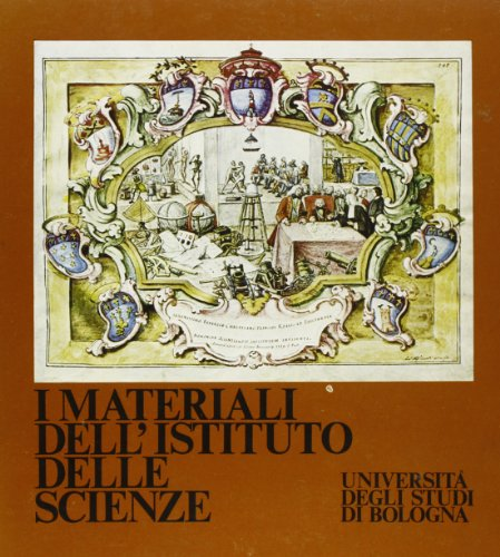 I materiali dell'Istituto delle Scienze: UIniversità degli Studi