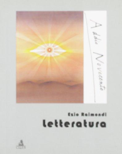 9788849114201: Letteratura (Addio Novecento)