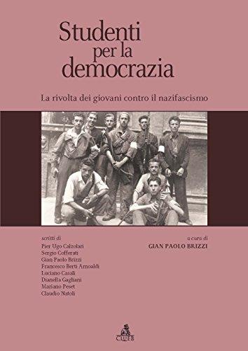 Studenti per la democrazia. La rivolta dei giovani contro il nazifascismo.