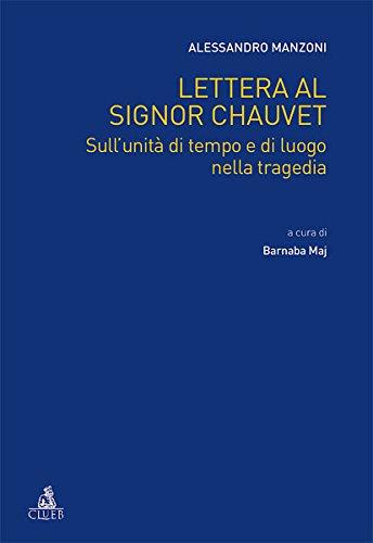 9788849135268: Lettera al signor Chauvet sull'unità di tempo e di luogo nella tragedia