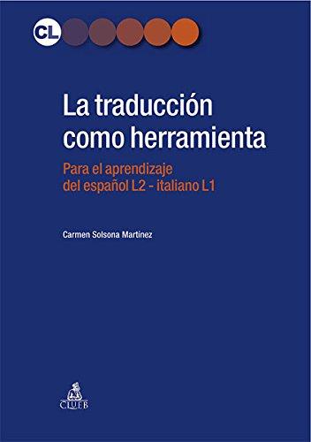 9788849135343: La traducción como herramienta. El espanol para italofonos
